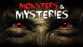 Monsters and Mysteries on Netflix UK