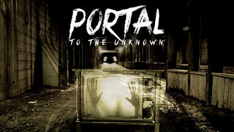 Portal to the Unknown on Netflix UK